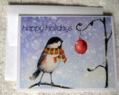Chickadee Christmas Card - Getting Ready for the Holidays