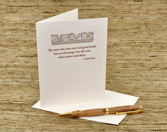 Letterpress Card - Mark Twain Quote - The man who does not read good books...