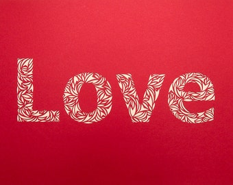 Made to Order - Handmade Cut Paper Typography of the word Love