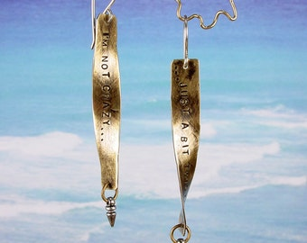 I'M NOT CRAZY - Just a Bit Twisted Brass Earrings Sterling Silver Ear Wires