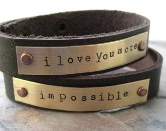 I Love You More Impossible, Set of 2 Personalized Leather Cuff Bracelets, Couples Braclets, Lover's Bracelets, Valentine Bracelets