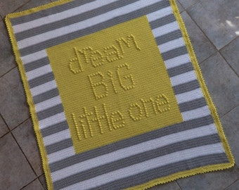 Dream Big Little One Baby Blanket - Crochet PATTERN INSTANT DOWNLOAD