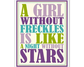 Childrens Wall Art / Nursery Decor / Kids Room A Girl Without Freckles is Like a Night Without Stars Pink QUOTE  print by Finny and Zook