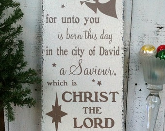 CHRISTMAS SIGNS, Christmas Decorations, Bible Quotes, For unto you is born this day, LUKE 2:11, 12 x 24