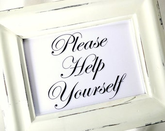 Please Help Yourself Wedding Sign - White or Ivory