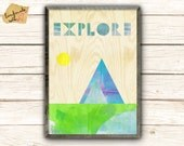 Explore collage poster print on wooden background