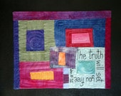Hand Dyed Fabric Modern Art Quilt Wall Hanging On Black Canvas | Truth Will Set You Free