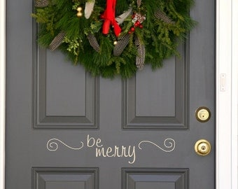 Be Merry Christmas Holiday front  door decal US priority shipping)