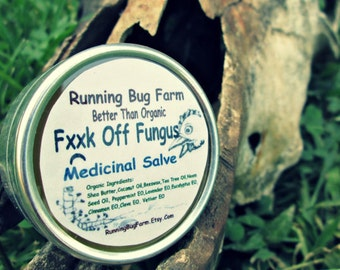 FxxK Off Fungus Natural Healing Salve Natural Ointment Healthy Skin Hands Nails Cuticles Cruelty Free Not Tested On Animals No Chemicals Eco