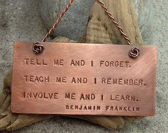 """Ben Franklin """"Teach Me, Tell Me, Involve Me"""" Quote Copper Wall Hanging"""