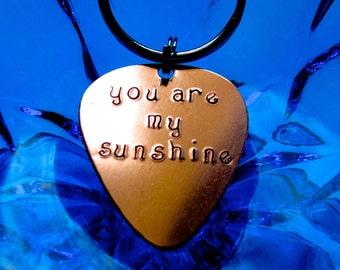 Guitar Pick Key Chain, you are my sunshine