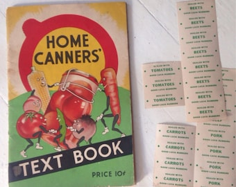 Home Canners Text Book 1935 with vintage labels Canning instructions