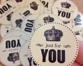 "Set of 20 - Just for You - 1.5"" Round Sticker Labels - for Wedding, Gifts, Birthday, Envelope Seals, Invitation, Envelope Labels"