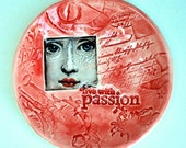 RESERVED FOR GILDA - Bowl, Ceramic, Inspiration, Sentiment, Woman, Passion,  Bridesmaids Favor, Hostess Gift, Steampunk, Gift for girlfriend