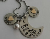 I love you to the moon and back custom hand stamped necklace with two charms