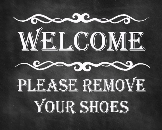 Clean image with regard to please remove your shoes sign printable