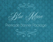 7 Piece Set - Blue Moon - Banner Package