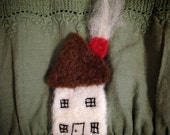 Needle Felted Tiny House Brooch