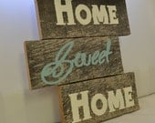 Home Sweet Home Antique Homey Wood Sign (Made To Order)