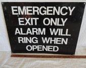 Metal Sign Emergency Exit Only Sign  Industrial Large vintage sign