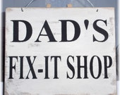 Dad's Fix-It Shop White Workshop Wood Sign Custom Sign Fathers Day Gift Male Hubby Birthday Gift