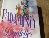 Danielle Steel's Palomino