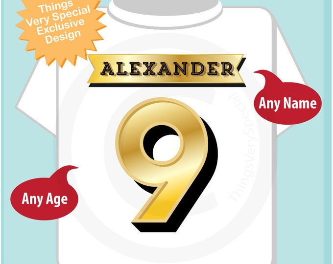 Ninth Birthday Shirt, Golden 9 Birthday t-Shirt, Any Age Personalized Boys Birthday Shirt Gold Color Age and Name Tee 05132014b