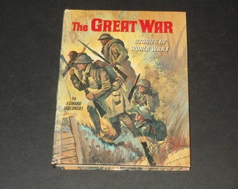 The Great War Stories of World War 1, Edward Jablonski, Vintage 1965, Whitman, Collectible Book, Art Illustrated, Historical, Interesting
