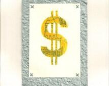 Easy Money Lino Monoprint- Feng Shui Cure- Prosperity Abundance- Dollar Sign- 8 x 10