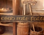 Early looking Long CEAD MILE FAILTE Wooden Sign Irish Greeting