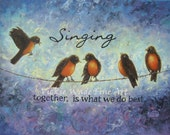 Birds on a Wire Singing Original Oil Painting 18X24 bird paintings, inspirational wall decor typography, singing words, Vickie Wade art