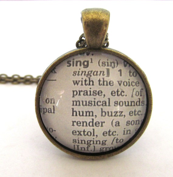 SING Definition Necklace, Dictionary Necklace, Sing Jewelry, Gift for Singer, Bronzed or Silver Plated