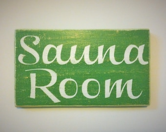 Rustic Shabby Chic Spa Salon Sauna Room Wood Sign (Choose Color)