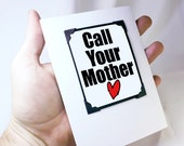 Love You Mom Card. Funny Card for Kids. Funny Birthday Card and Magnet. Call Your Mother. MT090