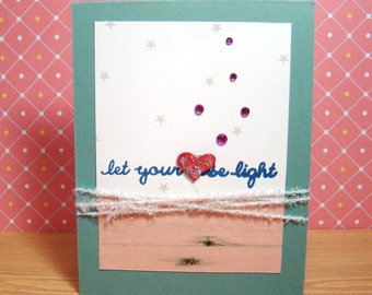 Let Your Heart Be Light Sparkly Handmade Card
