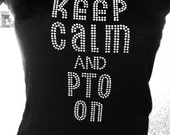 Discontinued/ sale Keep Calm and PTO On  Rhinestone Heat Transfer DIY