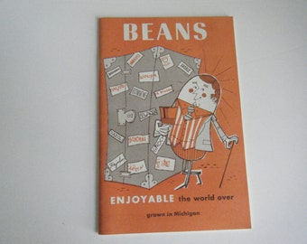 Vintage cookbook - Beans Enjoyable the world over Grown in Michigan Recipes