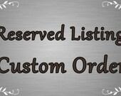 Custom Order for Amanda Godfrey