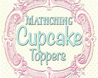 Matching Cupcake Toppers to any design in my shop, or your custom design