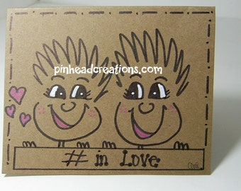 """Greeting Card PinHead Happy Face """"# in love"""""""
