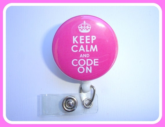 Retractable Badge Holder Keep Calm And Code On Badge Reel