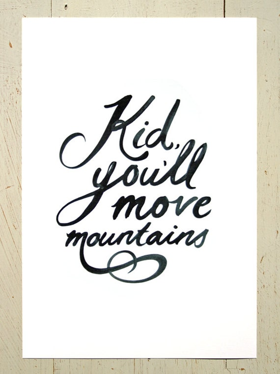 Kid You Ll Move Mountains Typographic Wall Art Black A
