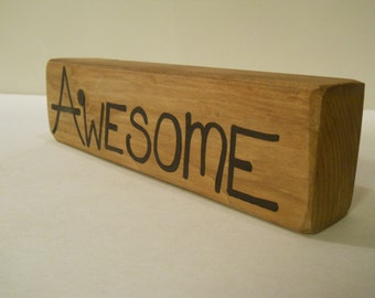 """Hand painted Wood Sign - Awesome   9"""" x 2.25"""" home office shelf sitter word quote wooden block"""
