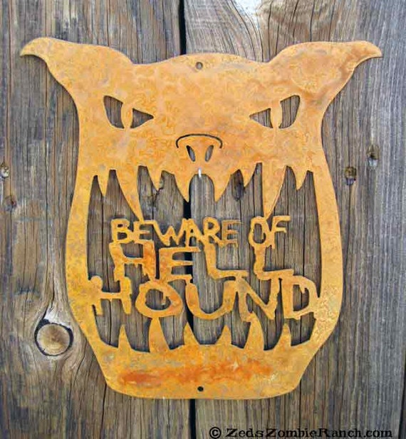 Beware of Hell Hound Wall Mount Sign