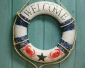 RESERVED For Carolaweekesschater Custom Life Preserver Ring Welcome Sign Vintage Beach House Wall Hanging Nautical Decor