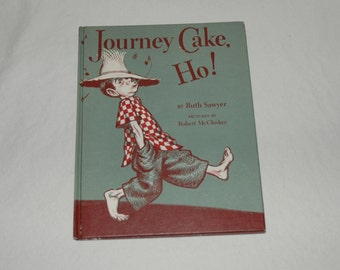"""1950s """"Journey Cake, Ho!"""" Children's Book by Ruth Sawyer, Pictures by Robert McCloskey"""