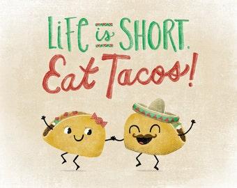 Eat Tacos Art Print