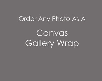 Canvas Gallery Wrap - Fine Art Photography, large wall art, canvas, gallery wrap, home decor
