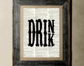 Buy 1 get 1 Free - Drink(Version 1) - Printed on a Vintage Dictionary, 8X10, dictionary art, paper art, illustration art, collage