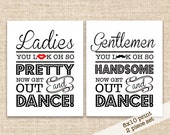 Printable Wedding Bathroom Signs - 8x10 Wedding Reception Restroom Signs - Ladies, You Look Oh So Pretty, Now Get out and Dance